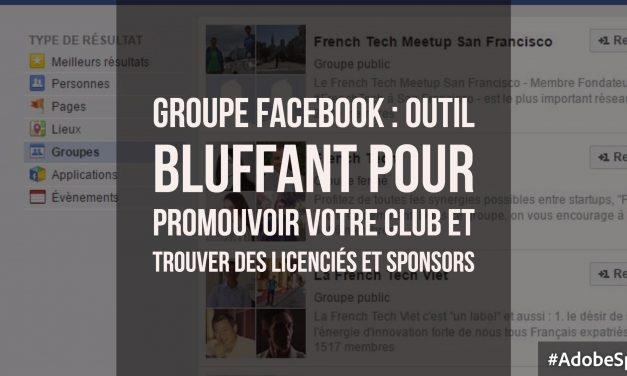 Comment utiliser les groupes Facebook pour promouvoir son club