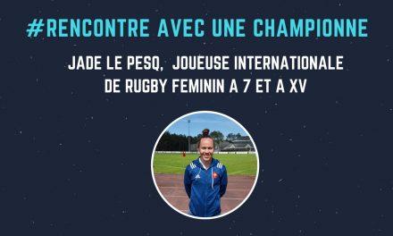 Jade Le Pesq : du Stade Rennais Rugby à la Nouvelle Zélande