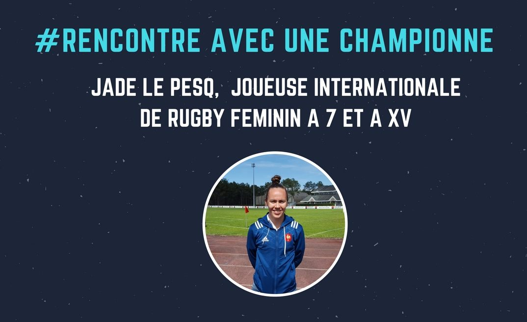 Jade Le Pesq, joueuse de rugby féminin