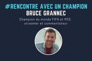 bruce grannec youtube esport et FIFA