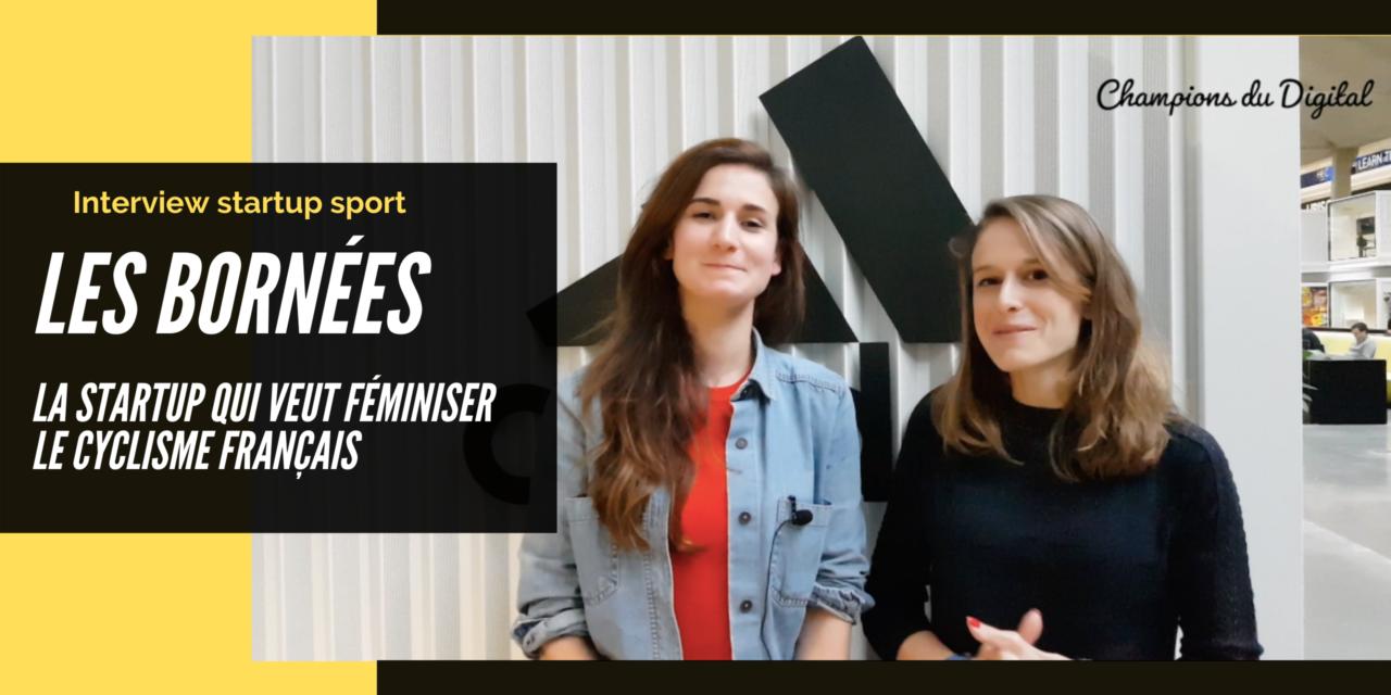 """""""Les Bornées c'est un projet de féminisation et de démocratisation du cyclisme en France"""""""