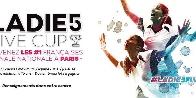Le  #LADIE5FIVECUP , tournoi de football féminin à 5 revient